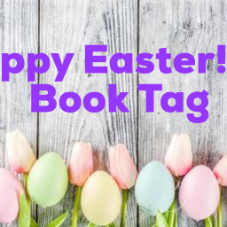 Happy Easter! – A Book Tag