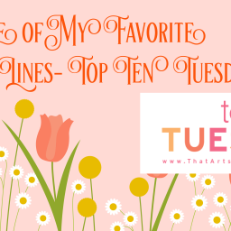 Some of My Favorite Opening Lines- Top Ten Tuesday