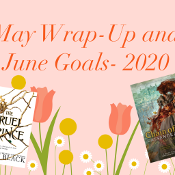 May Wrap-Up and June Goals- 2020