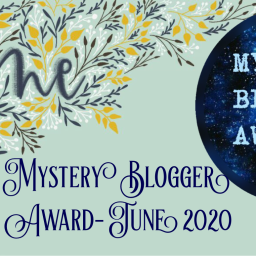 Mystery Blogger Award- June 2020
