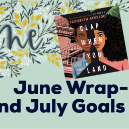 June Wrap-Up and July Goals 2020