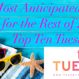 Most Anticipated Reads for the Rest of 2020- Top Ten Tuesday