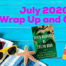 July 2020 Wrap Up and Goals