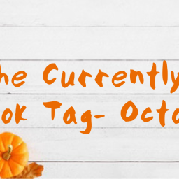 The Currently Reading Book Tag- October 2020