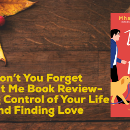 Don't You Forget About Me Book Review- Taking Control of Your Life and Finding Love