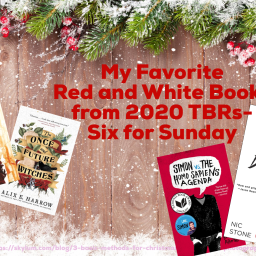 My Favorite Red and White Books from 2020 TBRs- Six for Sunday