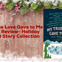 My True Love Gave to Me Book Review- Holiday Short Story Collection