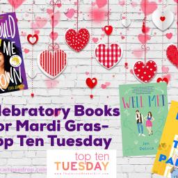 Celebratory Books for Mardi Gras- Top Ten Tuesday