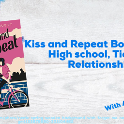 Kiss and Repeat Book Review- High school, Tics, and Relationships