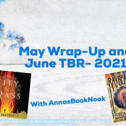 May Wrap-Up and June TBR- 2021