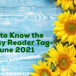 Get to Know the Fantasy Reader Tag- June 2021