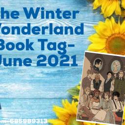 The Winter Wonderland Book Tag- June 2021