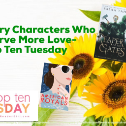 Secondary Characters Who Deserve More Love- Top Ten Tuesday