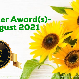 Liebster Award(s)- August 2021
