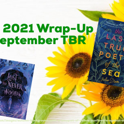 August 2021 Wrap-Up and September TBR