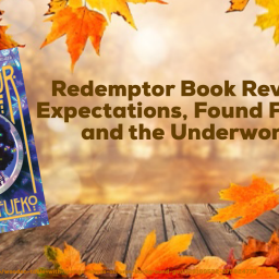 Redemptor Book Review- Expectations, Found Family, and the Underworld