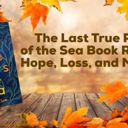 The Last True Poets of the Sea Book Review- Hope, Loss, and Mystery